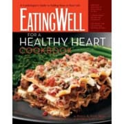 The EatingWell for a Healthy Heart Cookbook
