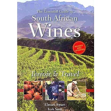 Essential Guide to South African Wine (Second Edition)