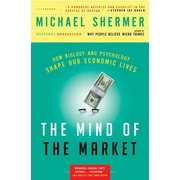 The Mind of the Market Michael Shermer Paperback