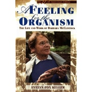A Feeling for the Organism, 10th Aniversary Edition Evelyn Fox Keller Paperback