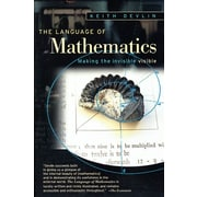 The Language of Mathematics: Making the Invisible Visible Keith Devlin Paperback