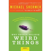 Why People Believe Weird Things Michael Shermer Paperback