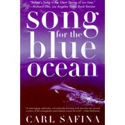 Song for the Blue Ocean: Encounters Along the World's Coasts and Beneath the Seas Paperback