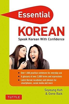 Essential Korean: Speak Korean with Confidence! (Korean Phrasebook) (Essential Phrase Bk)