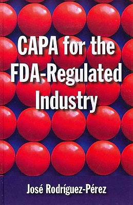 CAPA for the FDA-Regulated Industry