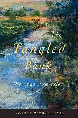 The Tangled Bank: Writings from Orion