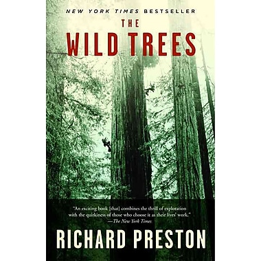 The Wild Trees: A Story of Passion and Daring
