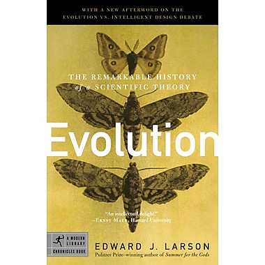 Evolution: The Remarkable History of a Scientific Theory (Modern Library Chronicles)