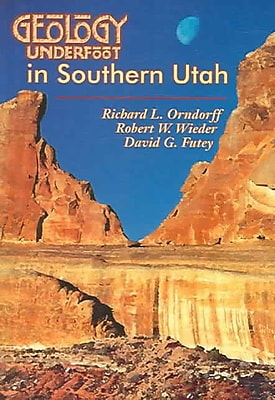 Geology Underfoot in Southern Utah