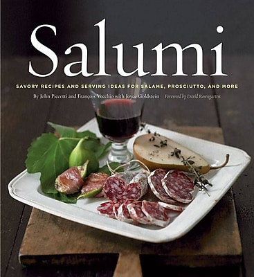 Salumi hc: Savory Recipes and Serving Ideas for Salame, Prosciutto, and More