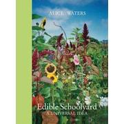 Edible Schoolyard: A Universal Idea