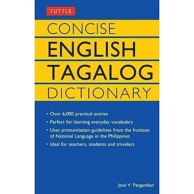 Concise English Tagalog Dictionary (Tuttle Language Library) Jose V. Panganiban Paperback