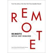 Remote: Office Not Required David Heinemeier Hansson, Jason Fried Hardcover