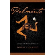 Palmento: A Sicilian Wine Odyssey (At Table) Robert V. Camuto Paperback