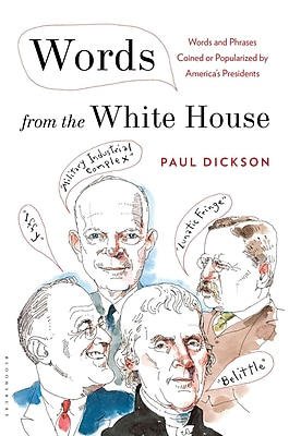 Words from the White House Paul Dickson Hardcover