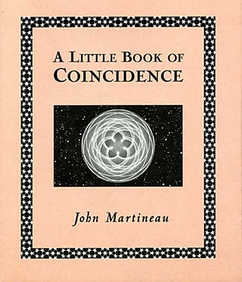 A Little Book of Coincidence (Wooden Books) John Martineau Hardcover