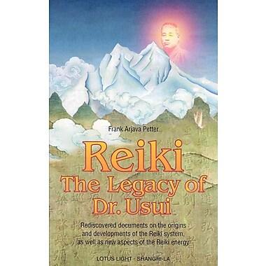 Reiki--The Legacy of Dr. Usui (Shangri-La Series)