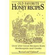 Old Favorite Honey Recipes