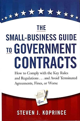 The Small-Business Guide to Government Contracts