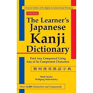 The Learner's Japanese Kanji Dictionary (Bilingual Edition)
