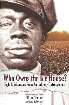 Who Owns the Ice House?: Eight Life-Lessons From an Unlikely Enterprenur