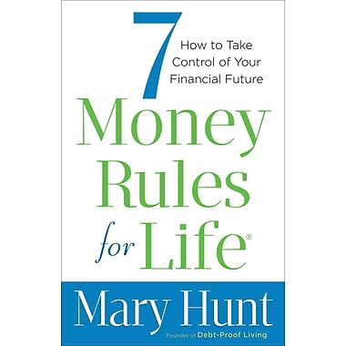 7 Money Rules for Life®: How to Take Control of Your Financial Future Paperback