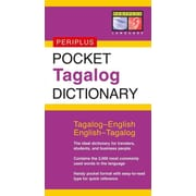 Pocket Tagalog Dictionary: Tagalog-English English-Tagalog (Periplus Pocket Dictionaries) Paperback