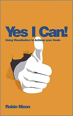 Yes I Can!: Using Visualization to Achieve Your Goals