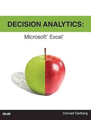 Decision Analytics: Microsoft Excel Conrad Carlberg Paperback