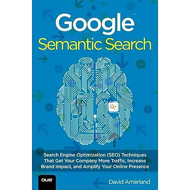 Google Semantic Search David Amerland Paperback