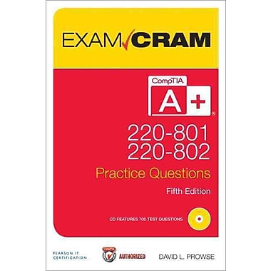 CompTIA A+ 220-801 and 220-802 Authorized Practice Questions Exam Cram (Paperback) Paperback