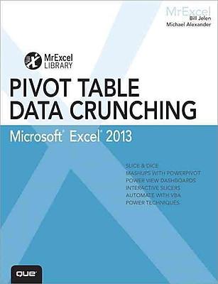 Excel 2013 Pivot Table Data Crunching (MrExcel Library) Bill Jelen, Michael Alexander Paperback