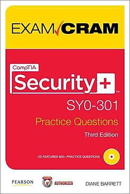 CompTIA Security+ SY0-301 Authorized Practice Questions Exam Cram (3rd Edition) Paperback