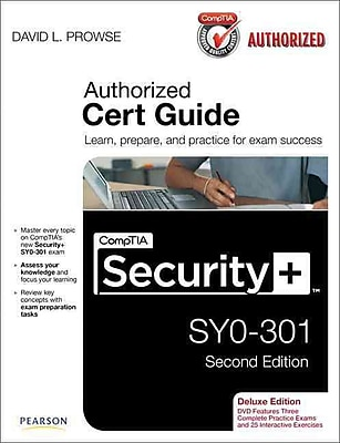 CompTIA Security+ SY0-301 Authorized Cert Guide, Deluxe Edition (2nd Edition) Hardcover