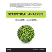 Statistical Analysis: Microsoft Excel 2010 Conrad Carlberg Paperback