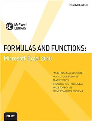 Formulas and Functions: Microsoft Excel 2010 (MrExcel Library) Paul McFedries Paperback