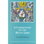 A Commentary on the Mutus Liber (Hermetic Research Series)