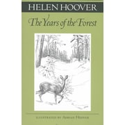 The Years of the Forest (Fesler-Lampert Minnesota Heritage)