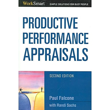 Productive Performance Appraisals (Worksmart Series)