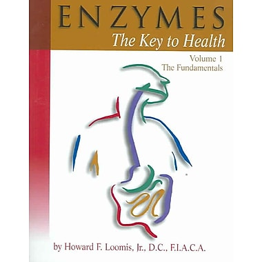 Enzymes: The Key to Health, Vol. 1