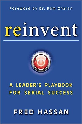 Reinvent: A Leader's Playbook for Serial Success