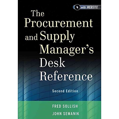 The Procurement and Supply Manager's Desk Reference, + Websitec