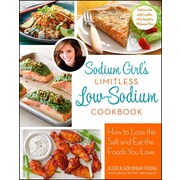 Sodium Girl's Limitless Low-Sodium Cookbook