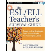 The ESL / ELL Teacher's Survival Guide