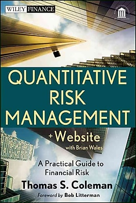 Quantitative Risk Management, + Website: A Practical Guide to Financial Risk