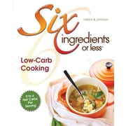 Six Ingredients or Less: Low-Carb