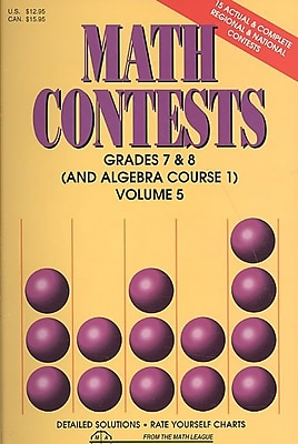 Math Contests: Grades 7 & 8 (And Algebra Course 1), Volume 5