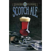 Scotch Ale (Classic Beer Style Series)