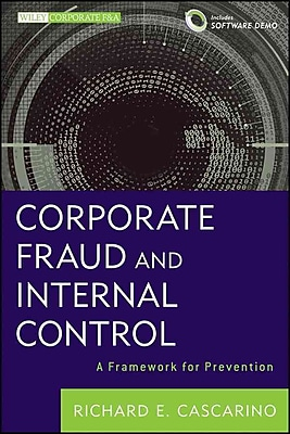 Corporate Fraud and Internal Control + Software Demo