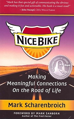 Nice Bike: Making Meaningful Connections on the Road of Life - PB